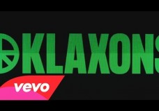 Klaxons – There Is No Other Time