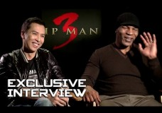 Donnie Yen & Mike Tyson Exclusive Interview – IP MAN 3 (2016)