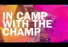 IN CAMP WITH THE CHAMP – SHANNON BRIGGS, EPISODE 1